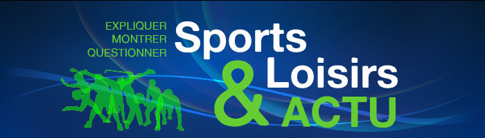 Actu Sports & Loisirs
